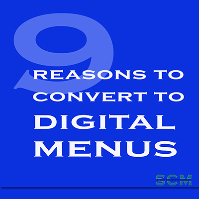 9 reasons to convert to digital menus